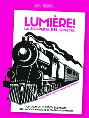 Lumière! La scoperta del cinema