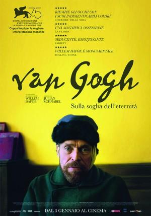 Van Gogh - Sulla soglia dell'eternità