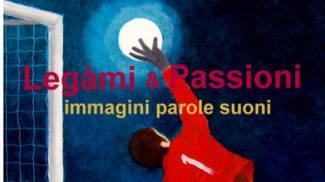 """A Lodi la mostra """"Legami & Passioni - immagini parole e suoni di Pietro Terzini"""""""